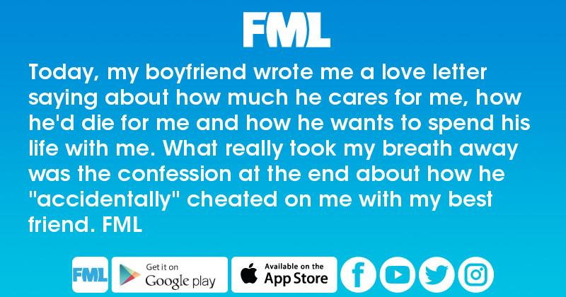 Fml Today My Boyfriend Wrote Me A Love Letter Saying About How
