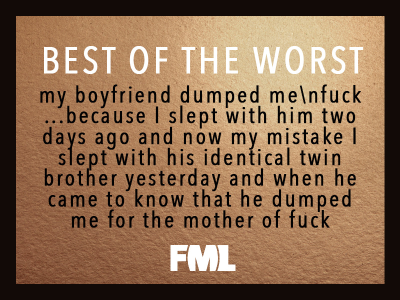 The Best of the Worst of FML #38 - FML