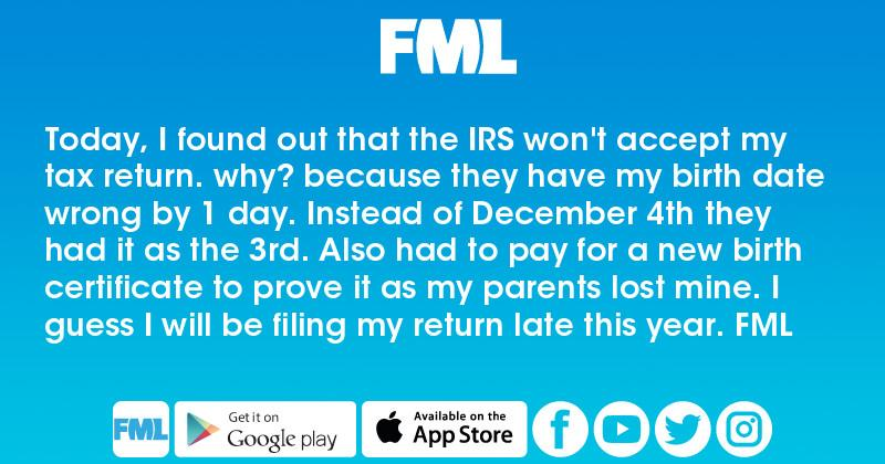 Today, I found out that the IRS won't accept my tax return